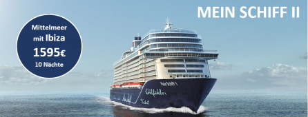 Mittelmeer mit Ibiza  MEIN SCHIFF II