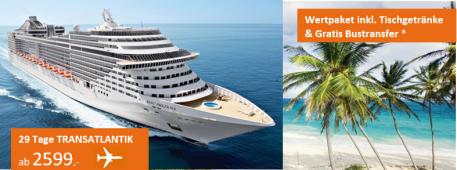 Karibik Transatlantik Kreuzfahrt MSC PREZIOSA