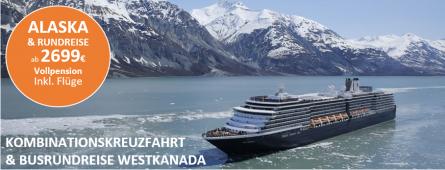 Alaska Kreuzfahrt und Rundreise MS Westerdam