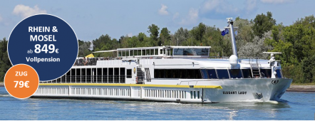 Rhein - Main - Mosel - Kreuzfahrt MS ELEGANT LADY